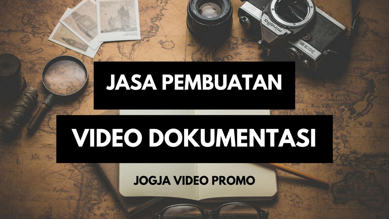 Jasa pembuatan video dokumentasi di Jogja Murah dan berkualitas